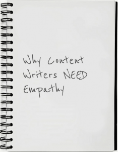 content writing requires empathy