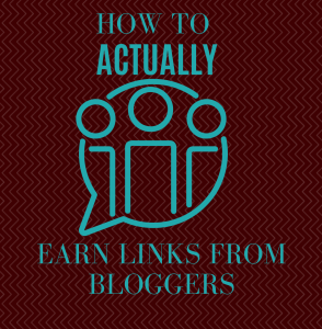 earn links from bloggers